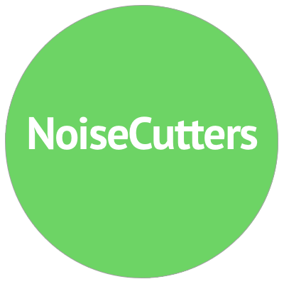 noise cutters